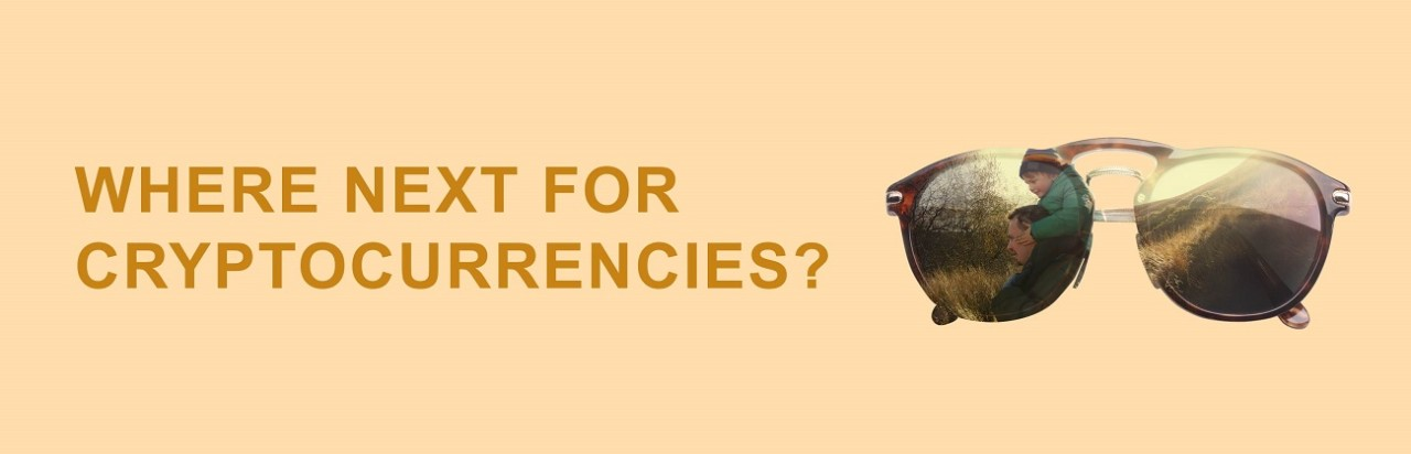 Cryptocurrencies - Fool's Gold or the Future?